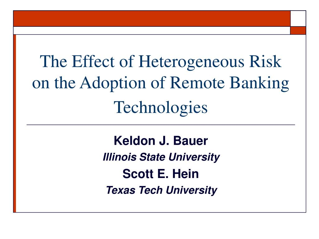 The Effect of Heterogeneous Risk on the Adoption of Remote Banking Technologies
