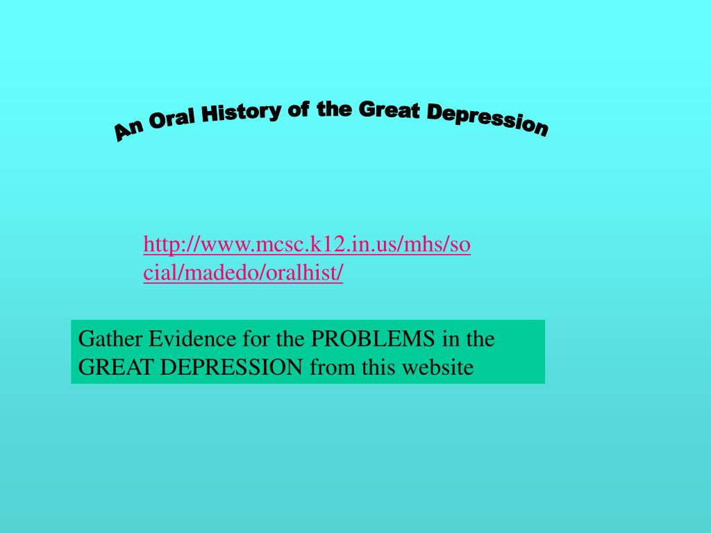 An Oral History of the Great Depression