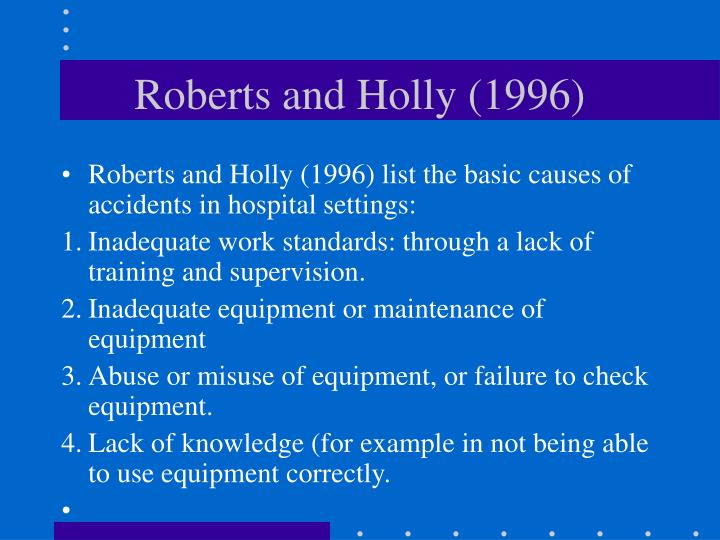 Roberts and Holly (1996)