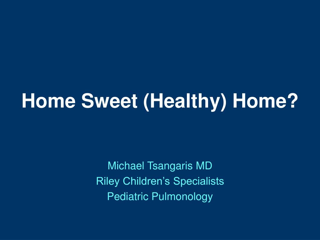 home sweet healthy home l.