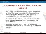 convenience and the use of internet banking