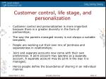 customer control life stage and personalization