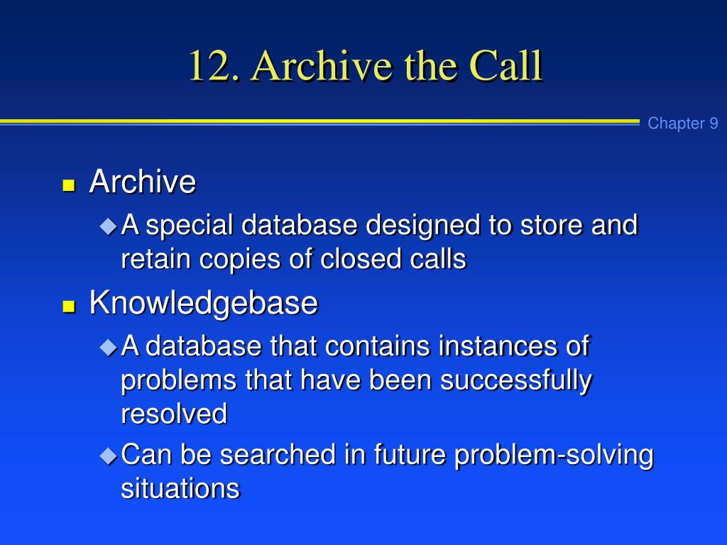 12. Archive the Call