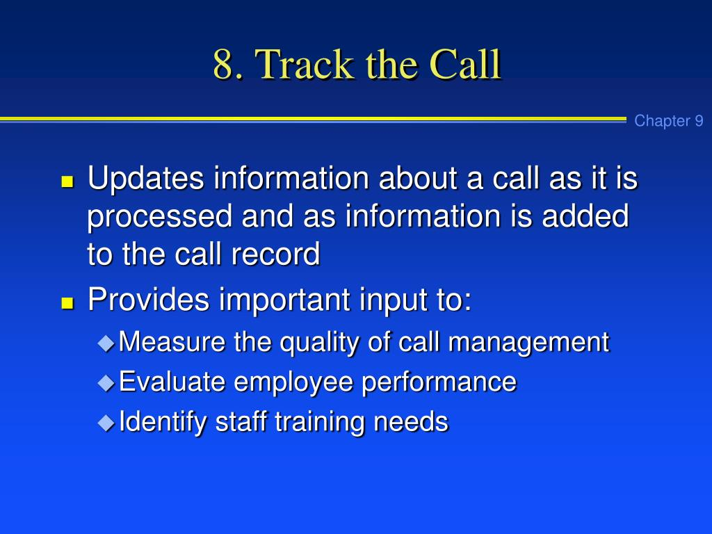 8. Track the Call