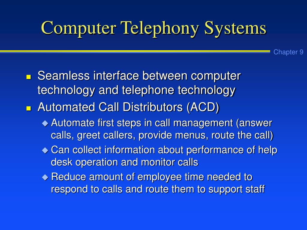 Computer Telephony Systems