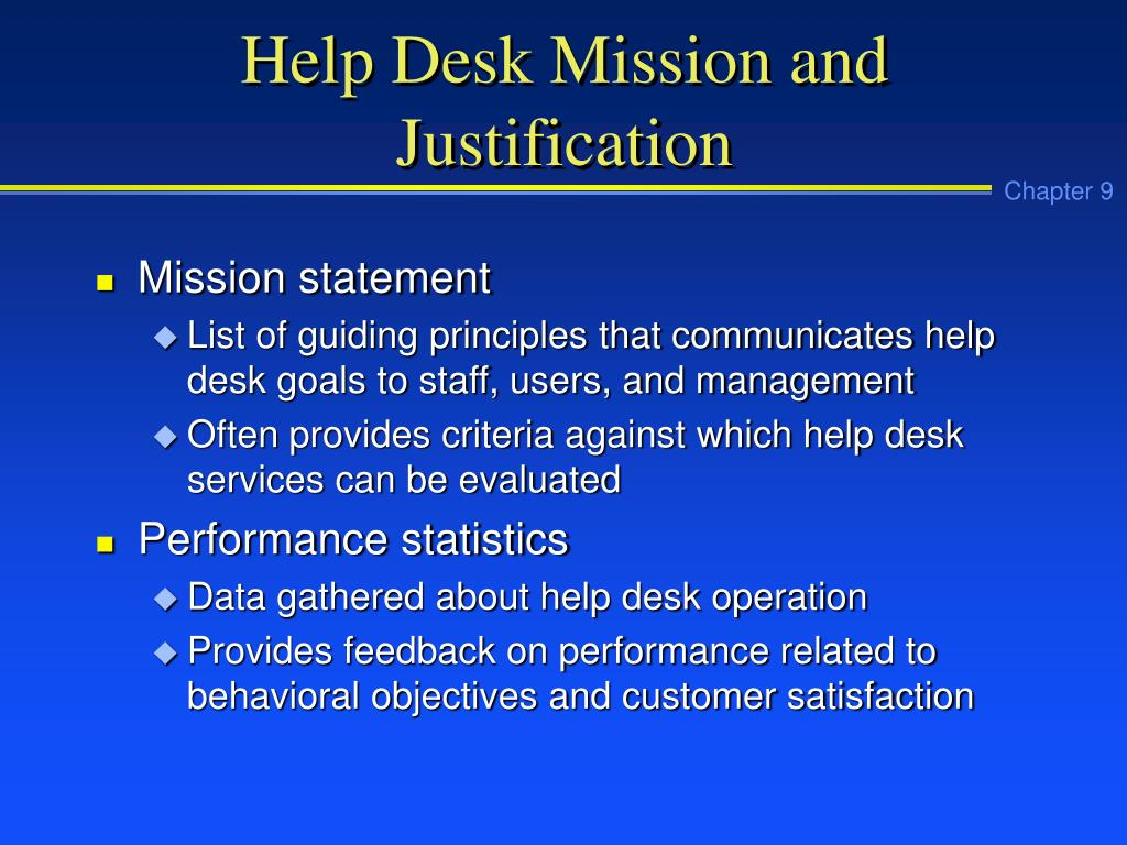 Help Desk Mission and Justification