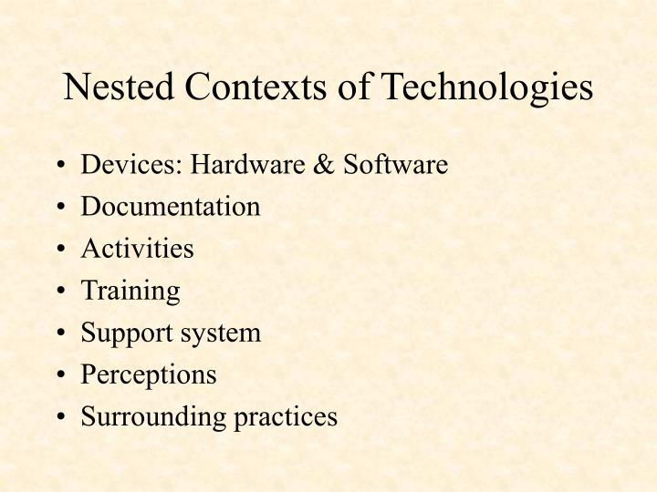 Nested Contexts of Technologies