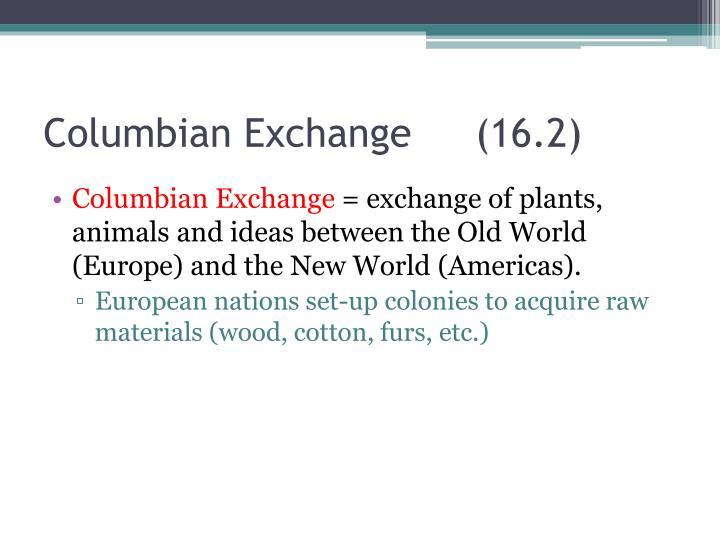Columbian Exchange(16.2)