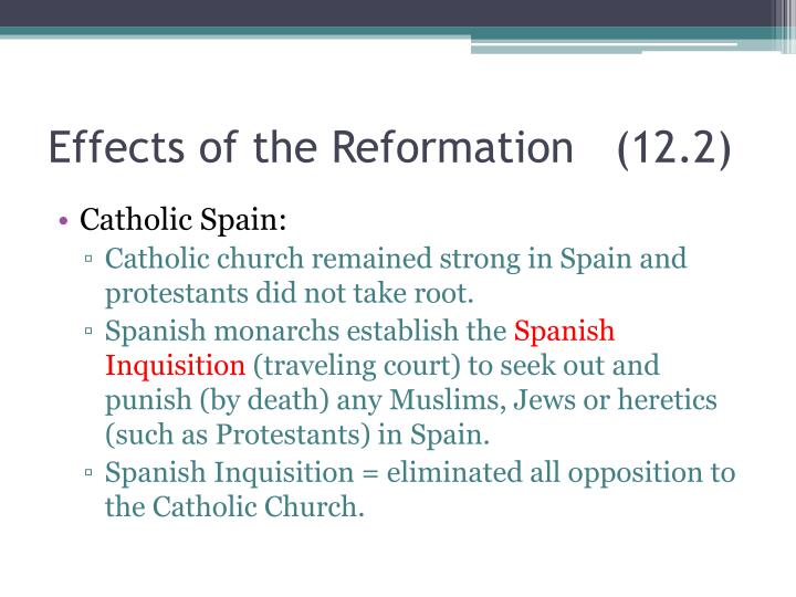 Effects of the Reformation   (12.2)