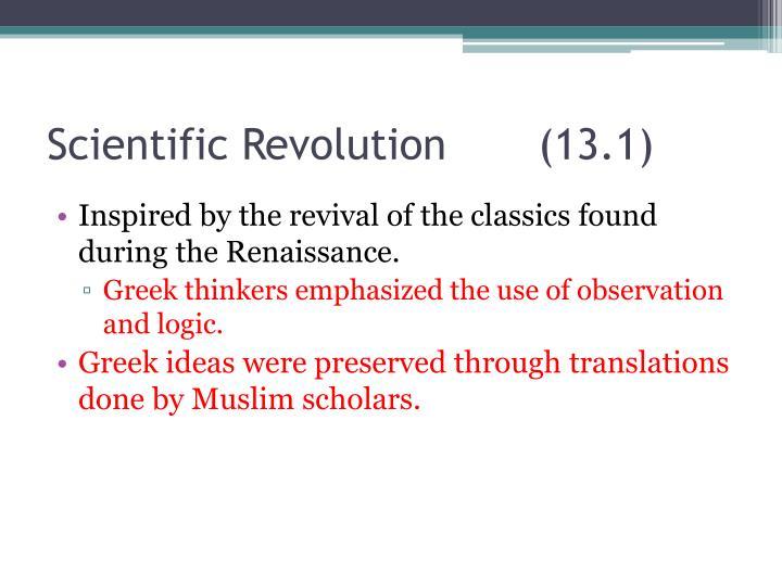 Scientific Revolution       (13.1)