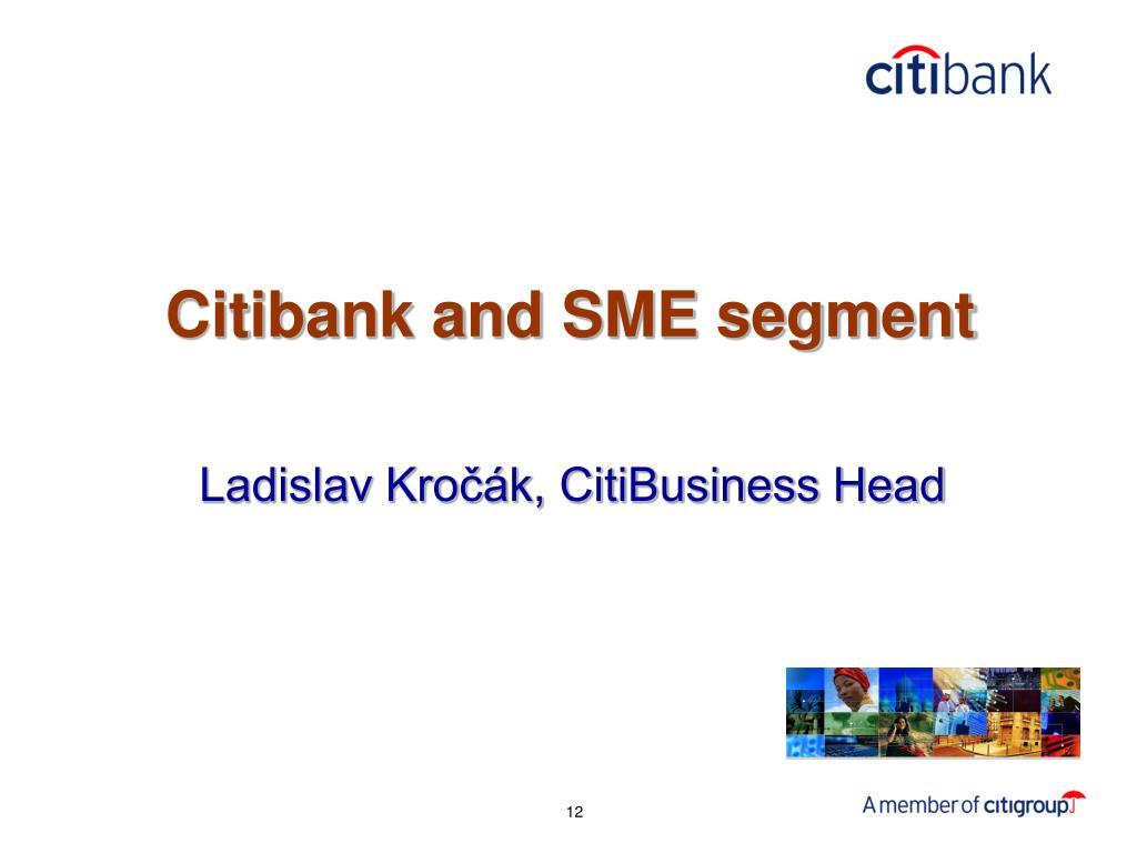 Citibank and SME segment