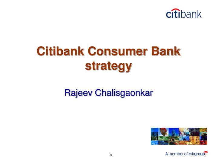 Citibank consumer bank strategy