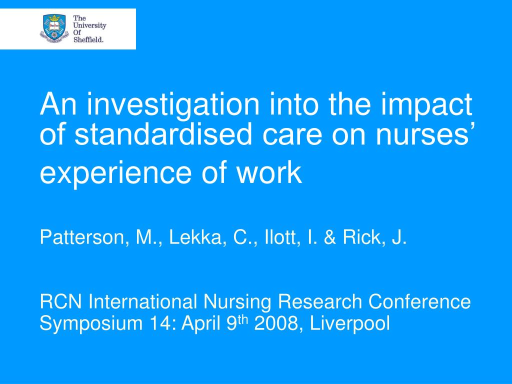 An investigation into the impact of standardised care on nurses' experience of work