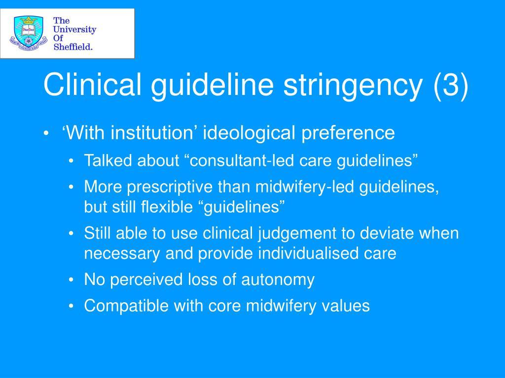 Clinical guideline stringency (3)