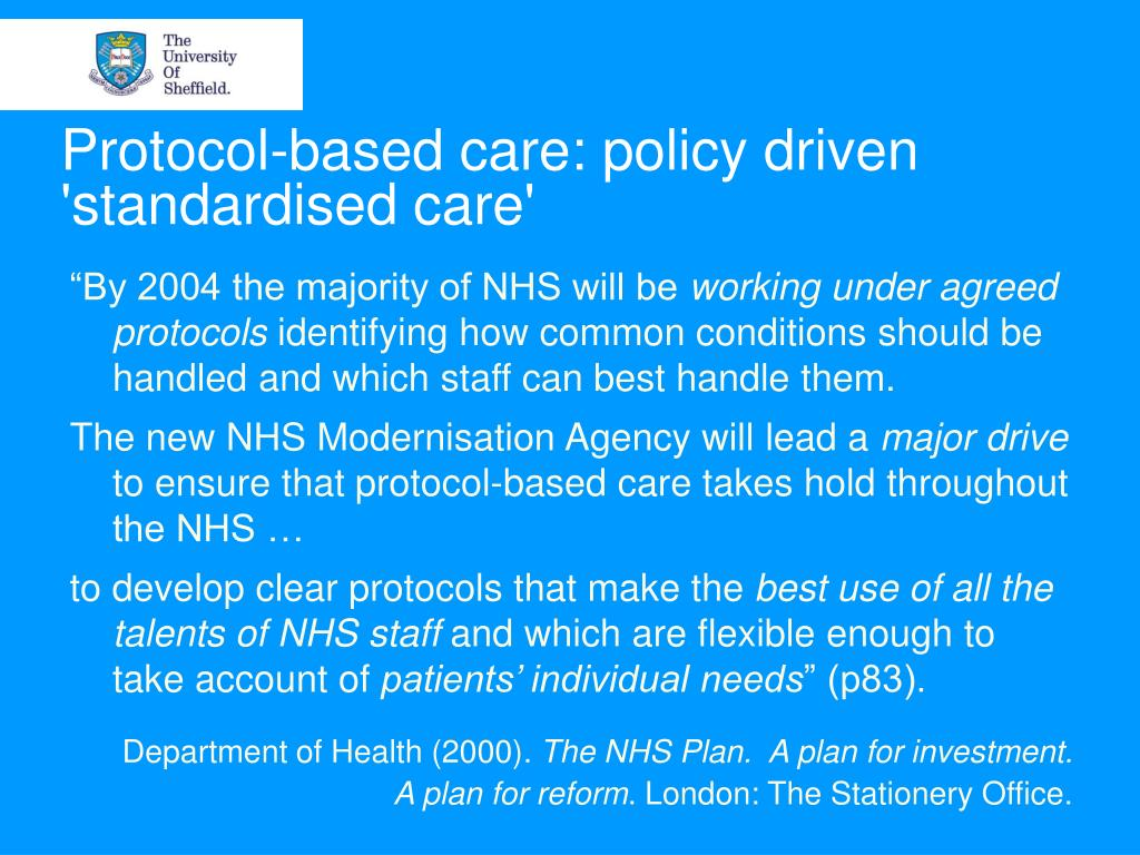 Protocol-based care: policy driven 'standardised care'