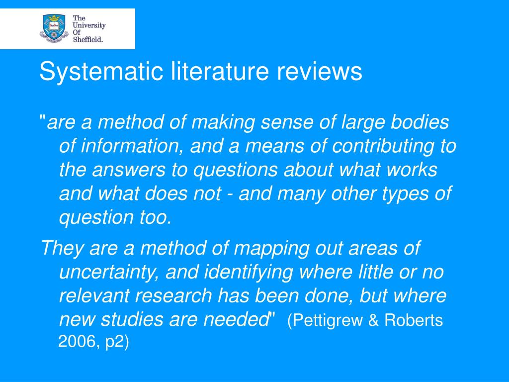Systematic literature reviews