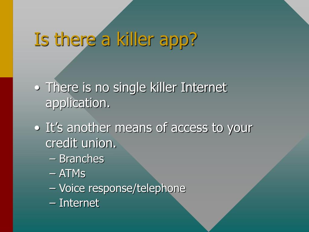Is there a killer app?