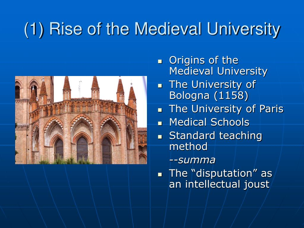 (1) Rise of the Medieval University