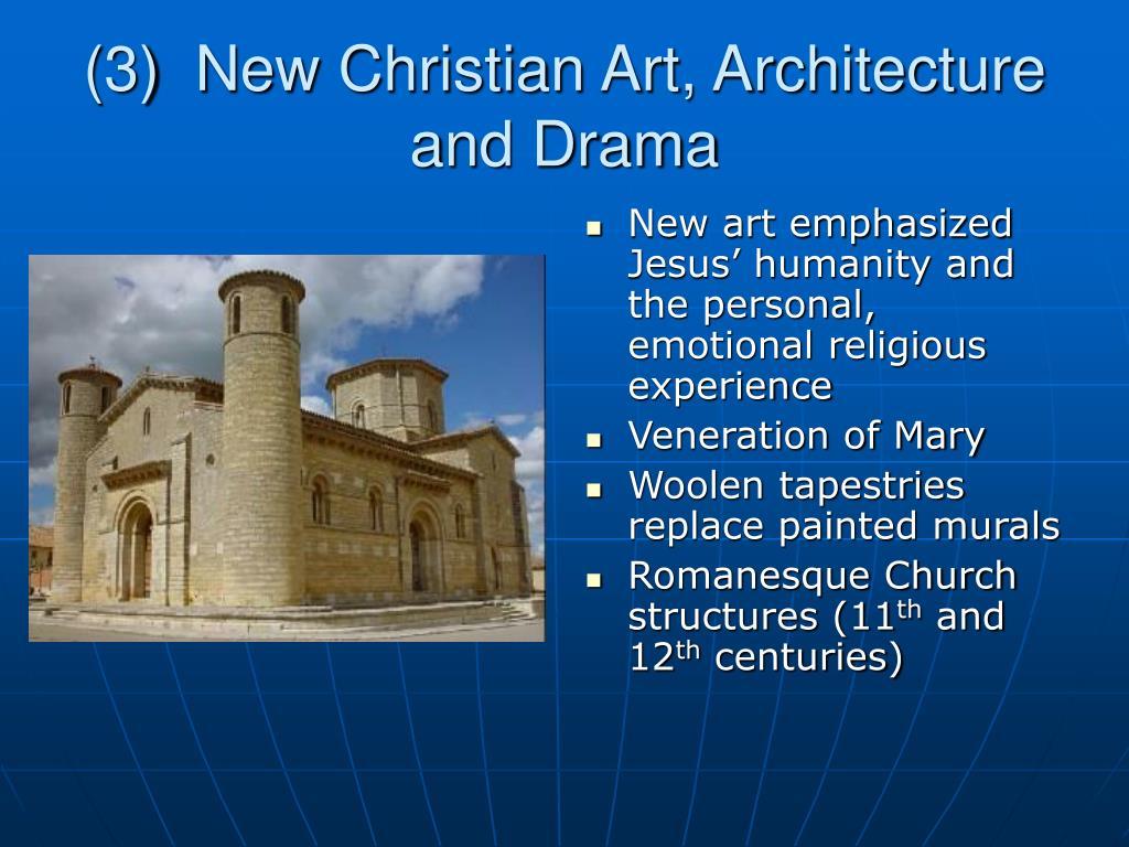 (3)  New Christian Art, Architecture and Drama
