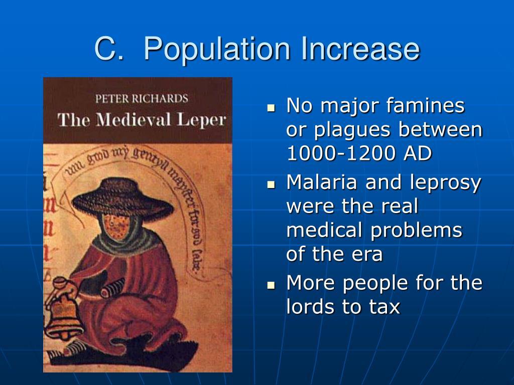 C.  Population Increase