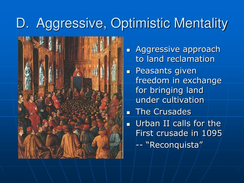D.  Aggressive, Optimistic Mentality