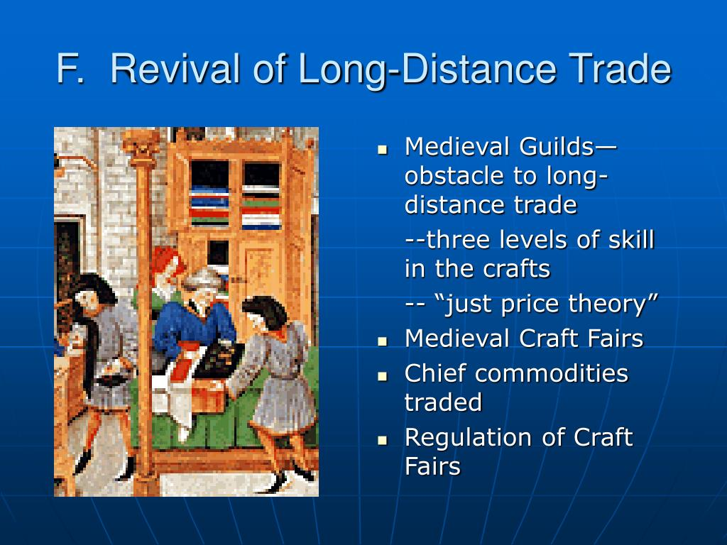 F.  Revival of Long-Distance Trade