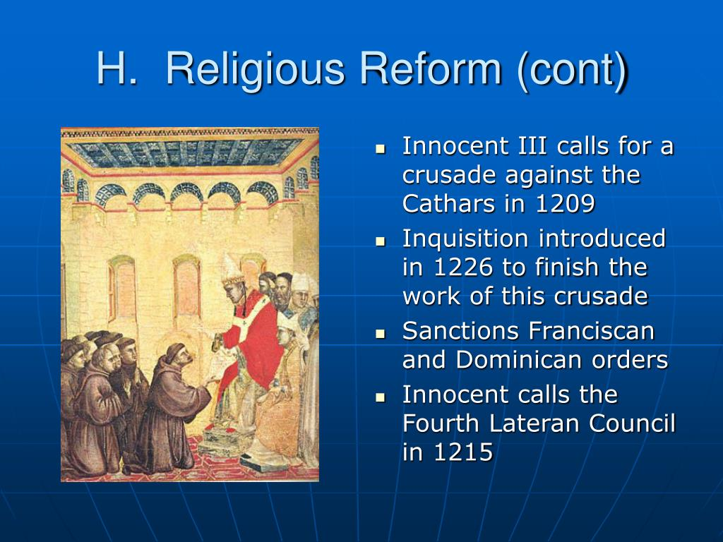 H.  Religious Reform (cont)