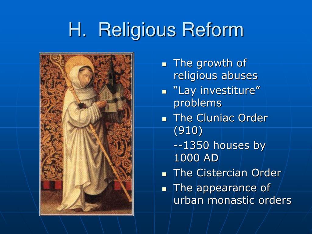 H.  Religious Reform