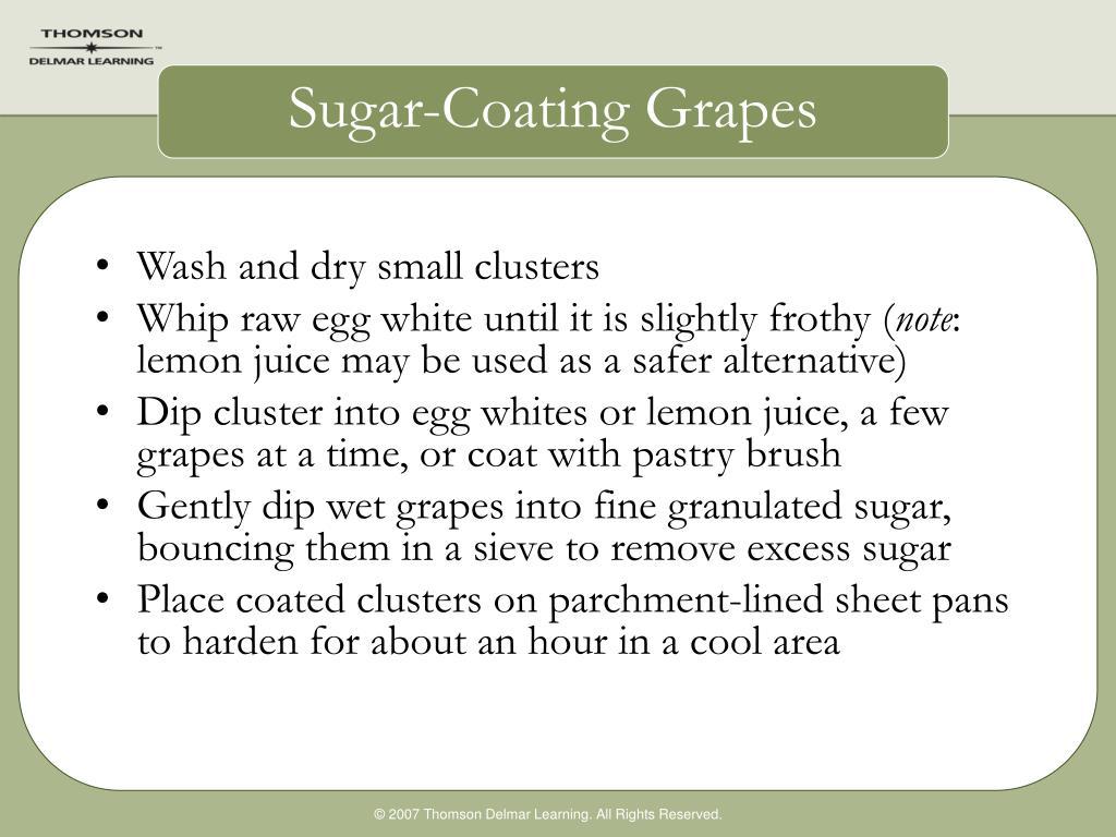 Sugar-Coating Grapes