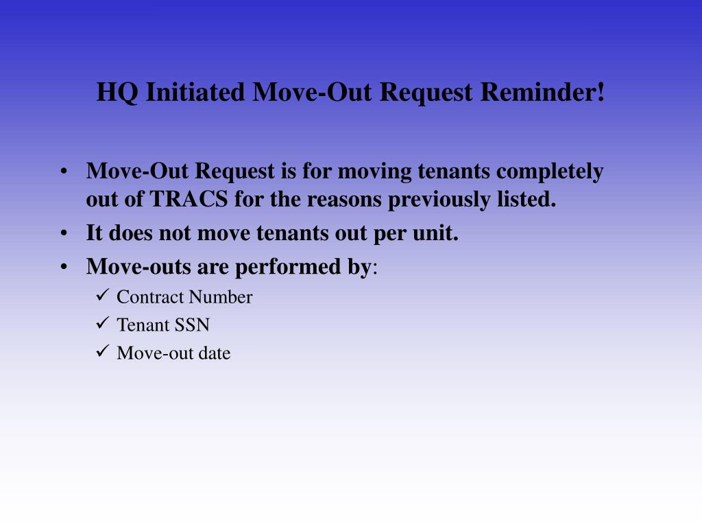 HQ Initiated Move-Out Request Reminder!