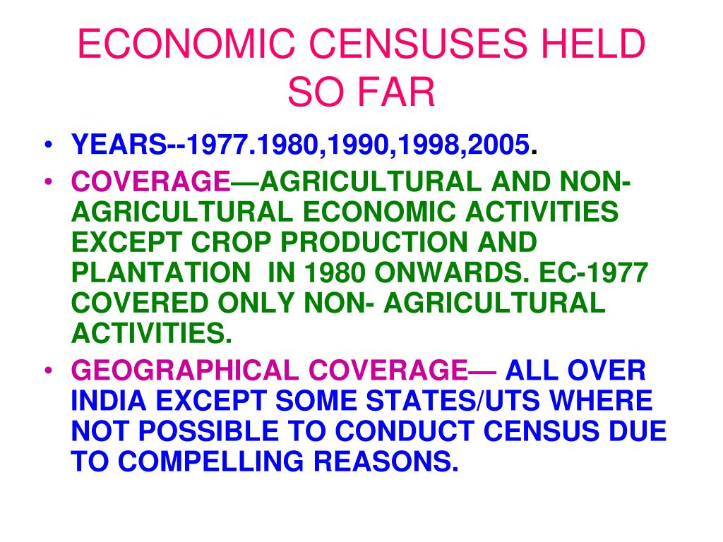 ECONOMIC CENSUSES HELD SO FAR