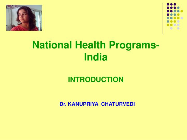 National health programs india introduction