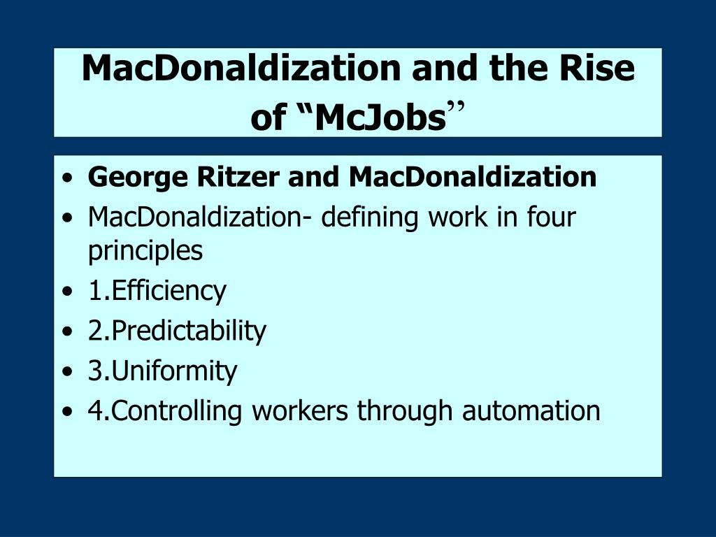 """MacDonaldization and the Rise of """"McJobs"""