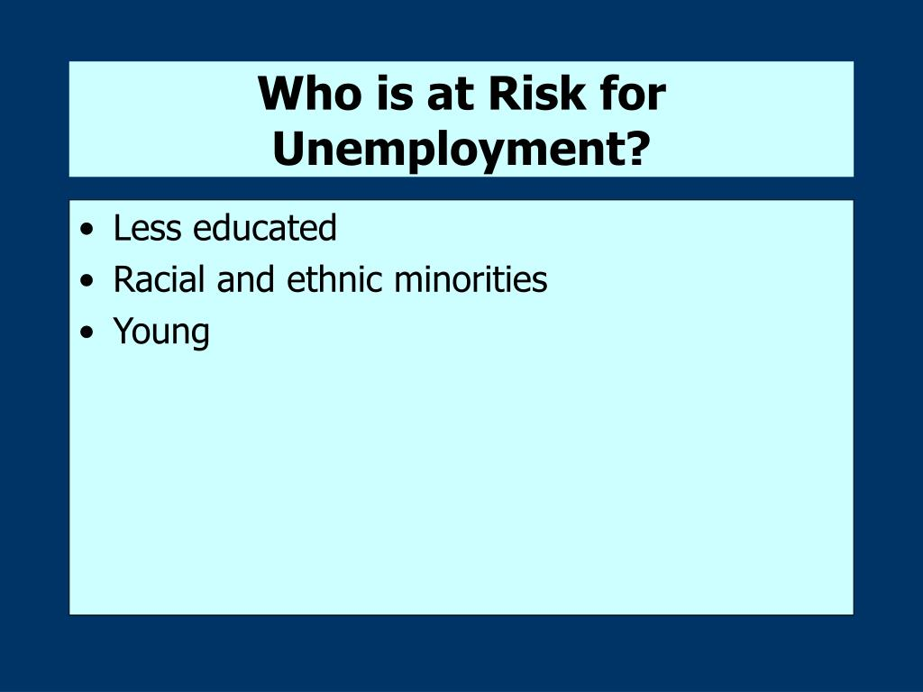 Who is at Risk for Unemployment?