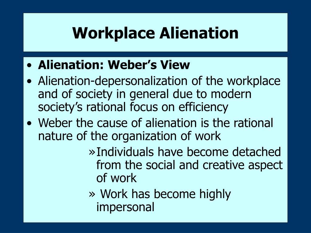 Workplace Alienation