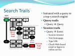 search trails