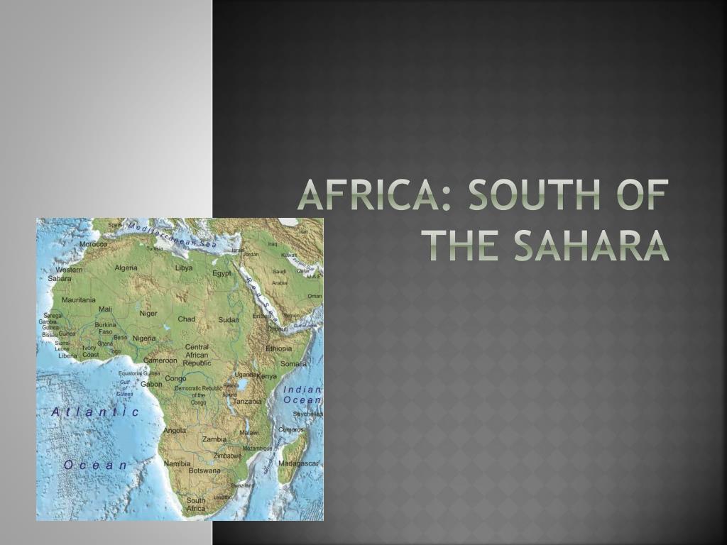 Africa: South Of the Sahara