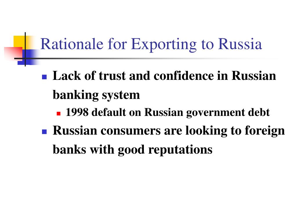 Rationale for Exporting to Russia