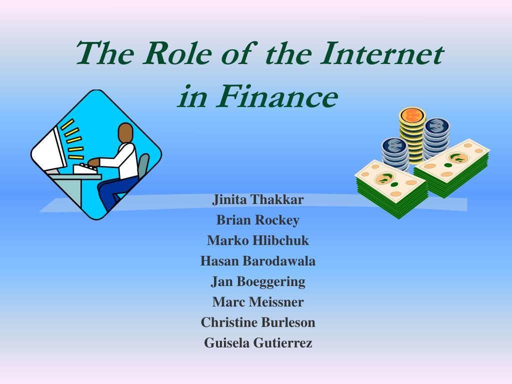 the role of the internet in finance l.