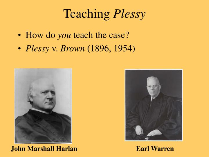 Teaching plessy