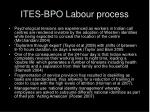 ites bpo labour process