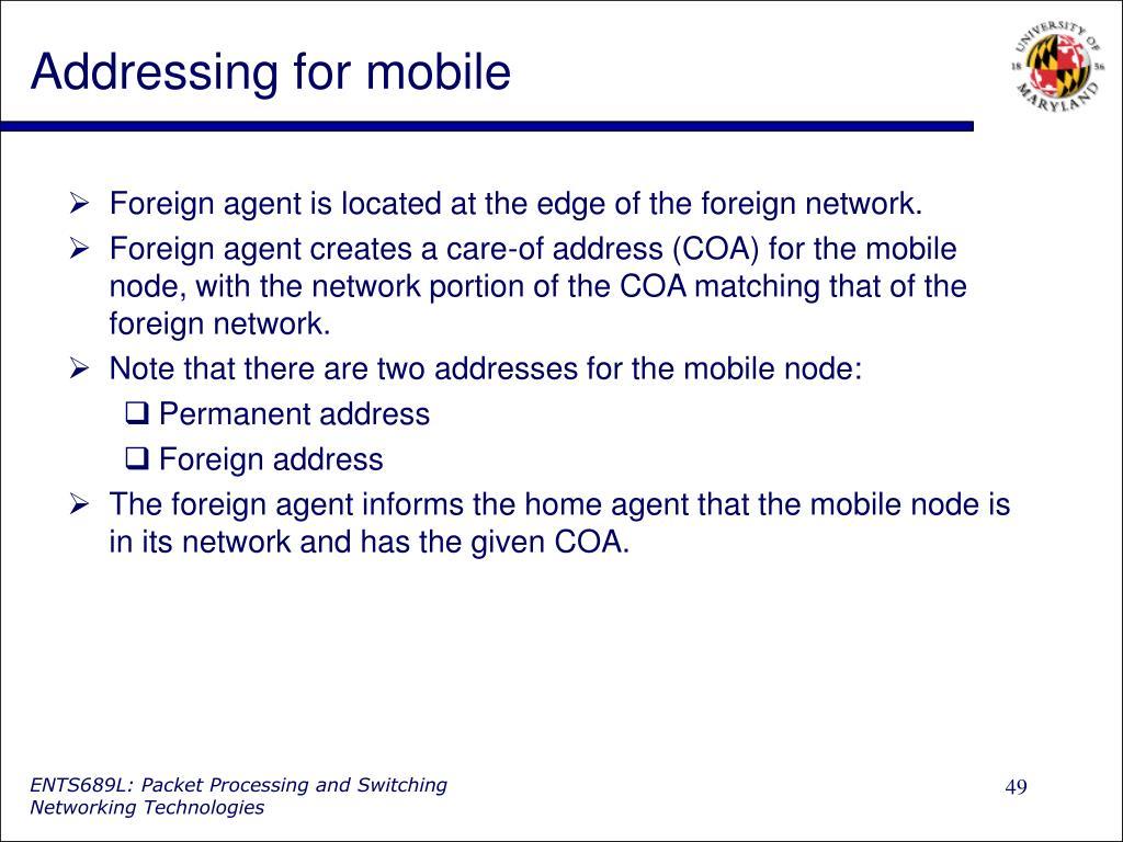 Addressing for mobile