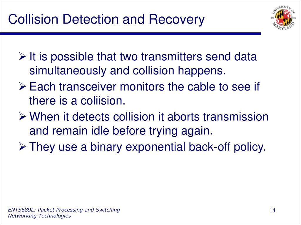 Collision Detection and Recovery