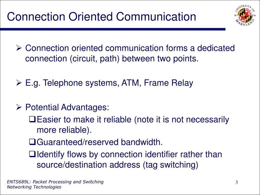 Connection Oriented Communication