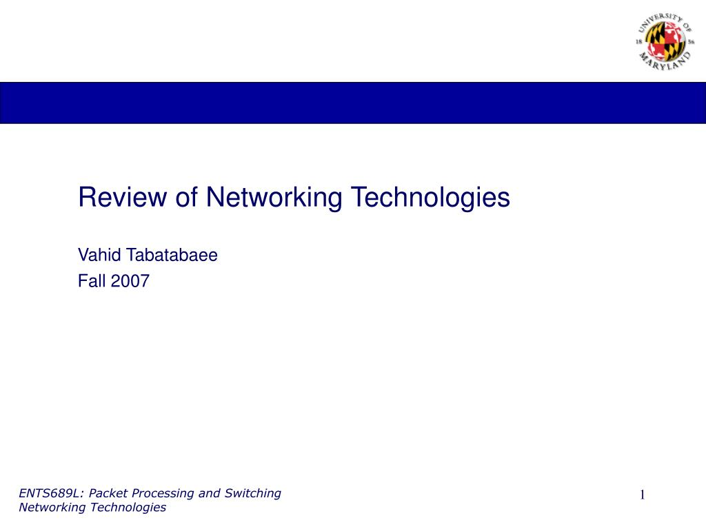 Review of Networking Technologies