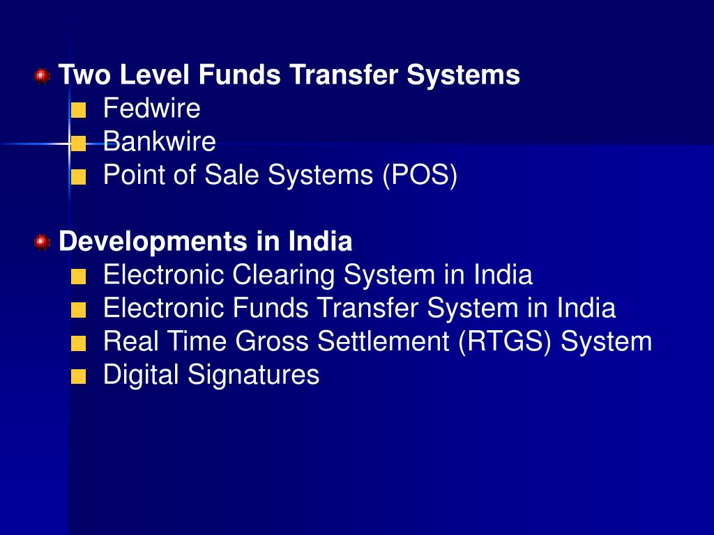 Two Level Funds Transfer Systems