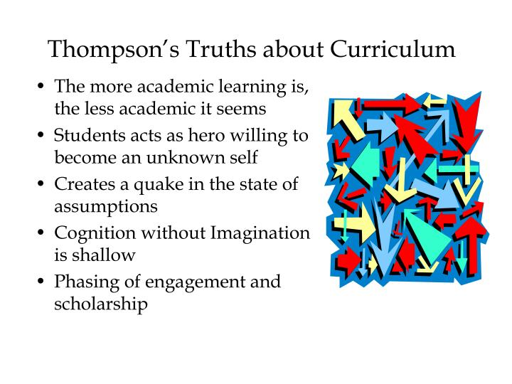 Thompson's Truths about Curriculum