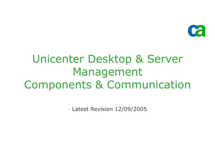 unicenter desktop server management components communication n.