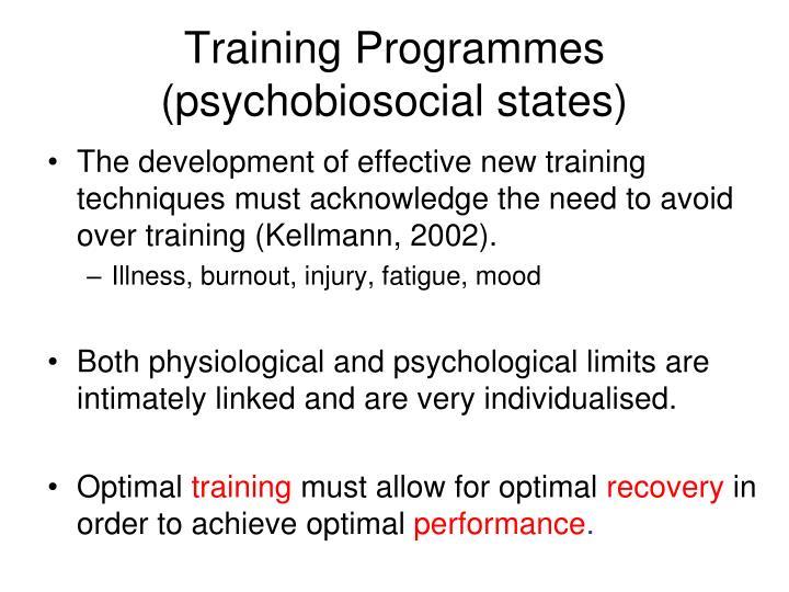 Training Programmes (psychobiosocial states)