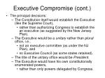 executive compromise cont